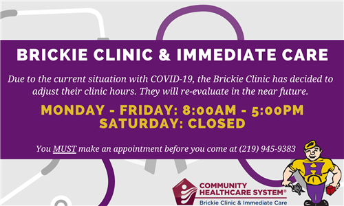 Brickie Clinic COVID-19 hours. 8am - 5pm Monday through Friday