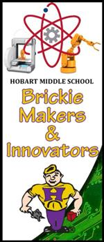Hobart Middle School Brickie Makers & Innovators Banner