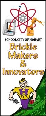 School City of Hobart Brickie Makers & Innovators Banner