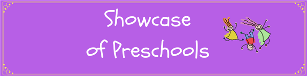 Showcase of Preschools
